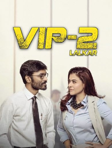 VIP-2 Lalkar hindi movie download hd
