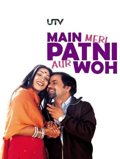 Main, Meri Patni Aur Woh movie download 3gp